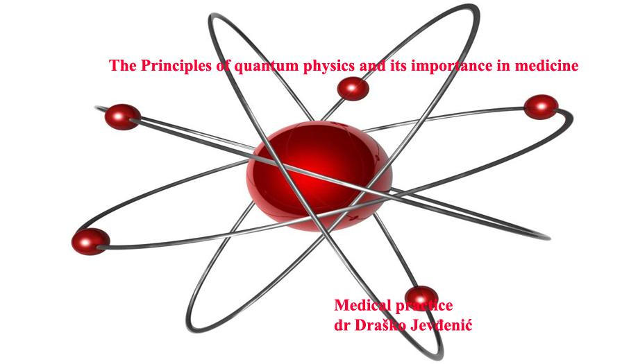 Principi kvantne fizike i njen značaj u medicini